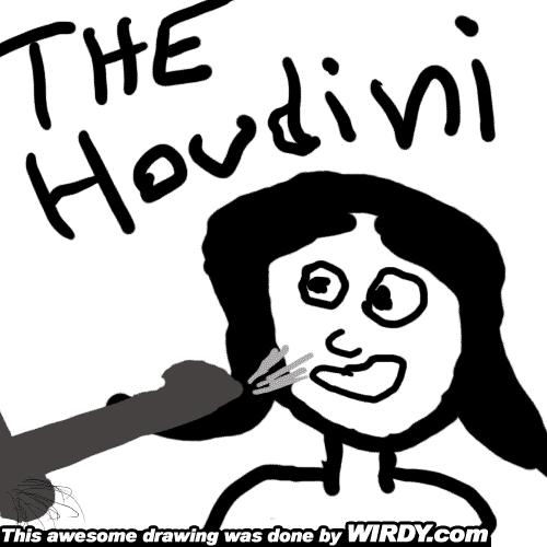 The Houdini